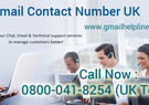 Gmail Helpline Number UK 0800-041-8254 Gmail Toll free Number UK