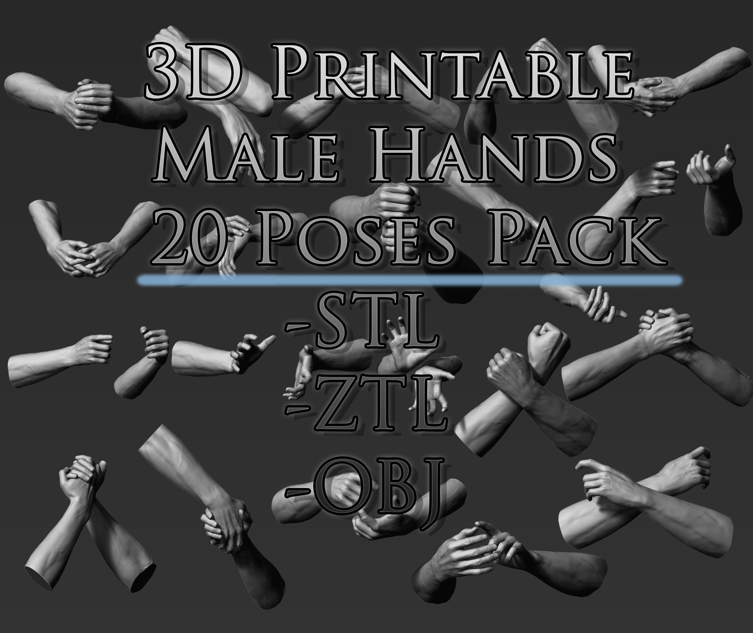 3D Printable Male Hands 20 Poses Pack