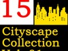 15 Cityscapes  Collection