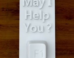 3d Printable 'May I Help YOu?' sign STL OBJ 3D Model