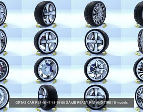 3D ORTAS CAR RIM 46-47-48-49-50 GAME READY RIM AND TIRE
