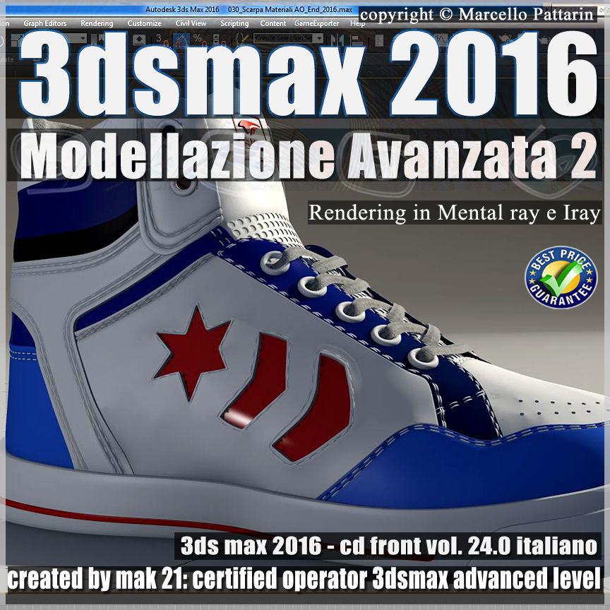 024 3ds max 2016 Modellazione Avanzata 2 V 24 CD front