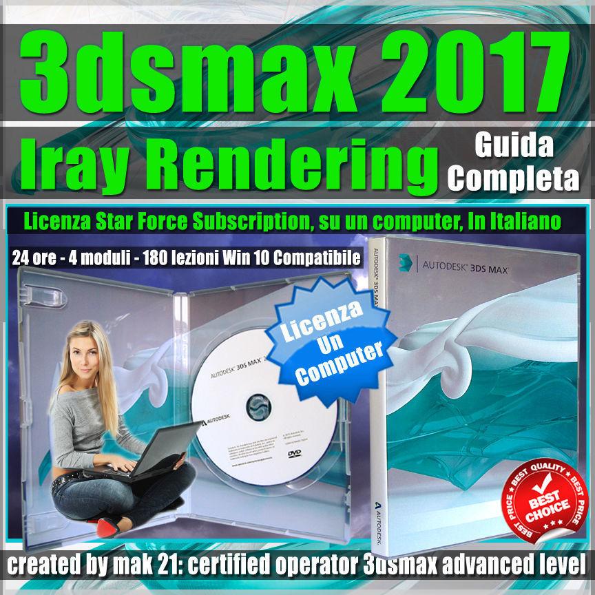 3ds max 2017 Iray La Grande Guida Completa un Computer