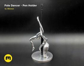 3D print model Pole Dancer - Pen Holder