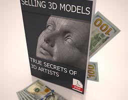 Selling 3D Models True Secrets of 3D Artists book dollar money 3D Model