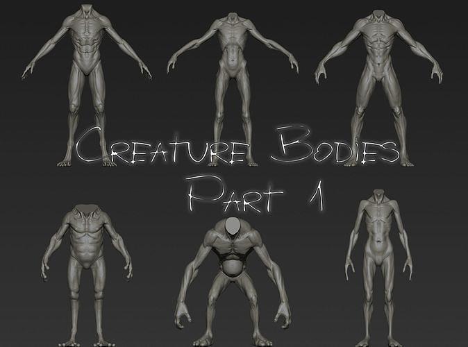 Creature Bodies Part 1