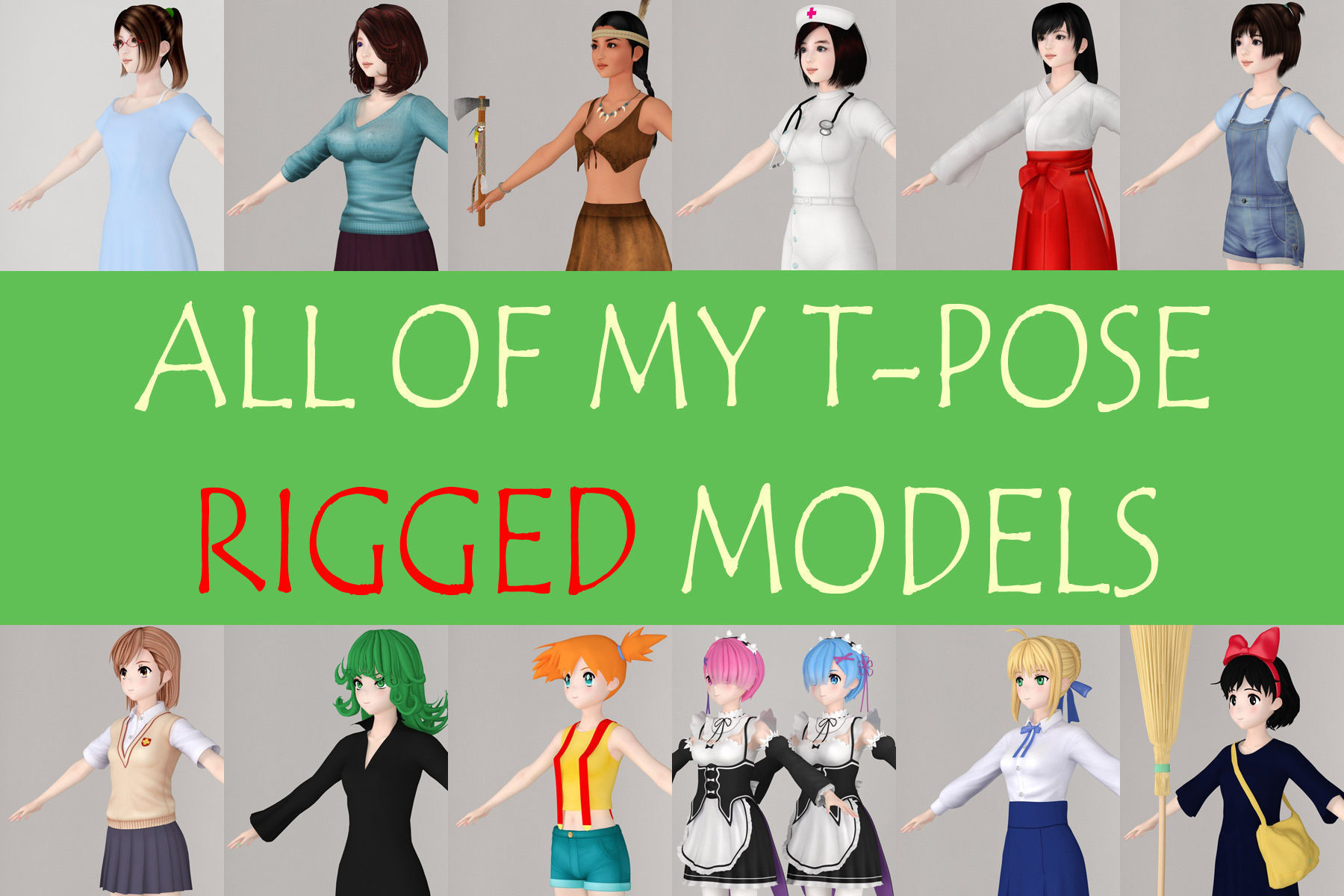 All of my T pose rigged girls