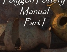 Polygon Pottery Manual Part I 3D Model