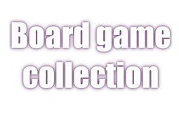Board game collection 3D
