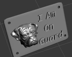 i am on guard dog sign 3D Model