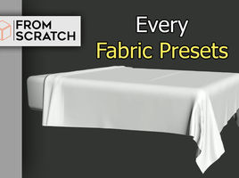 3D Modelling : Comparison between every Fabric presets