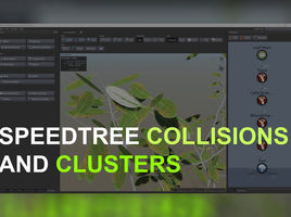 SpeedTree Cinema 8. Collisions and Clusters. Anchor Points.