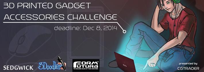 3D Printed Gadget Accessories Challenge