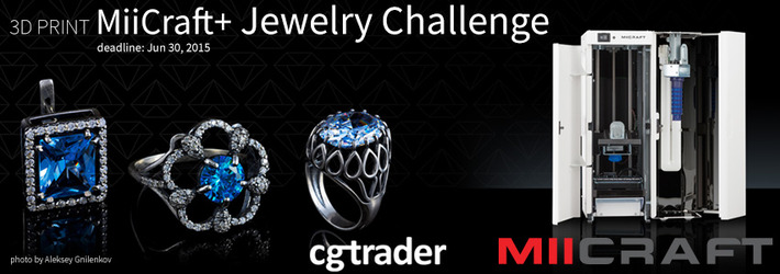 3D Print MiiCraft+ Jewelry Challenge: The Quest for the Master of Jewelry is On!